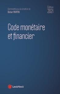 Didier Martin et Mathieu Françon - Code monétaire et financier.