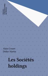 Didier Martin et Alain Couret - Les sociétés holdings.