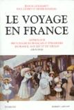 Didier Masseau et Paul Lidsky - Le voyage en France - Tome 2, Anthologie des voyageurs français et étrangers en France, aux XIXème et XXème siècles (1815-1914).