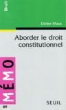 Didier Maus - Aborder le droit constitutionnel.
