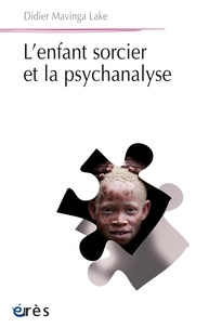 Didier Mavinga Lake - L'enfant sorcier et la psychanalyse.