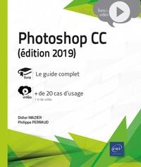Didier Mazier et Philippe Perraud - Photoshop CC - Complément vidéo : + de 20 cas d'usage.