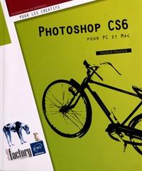 Didier Mazier - Photoshop CS6 - Pour PC et Mac.