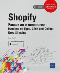 Didier Mazier - Shopify - Passez au e-commerce : boutique en ligne, Click and Collect, Drop Shipping.