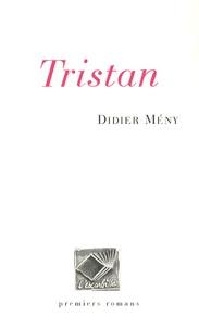 Didier Mény - Tristan.