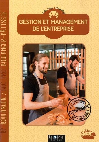 Didier Meyer et Hervé Meyer - Gestion et management de l'entreprise - BP Boulanger & Bac Pro Boulanger-Pâtissier.