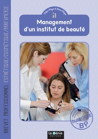 Didier Meyer et Hervé Meyer - Management d'un institut de beauté Brevet professionnel Esthétique/Cosmétique/Parfumerie.