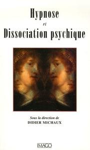 Hypnose et Dissociation psychique - Didier Michaux   Showmesound.org