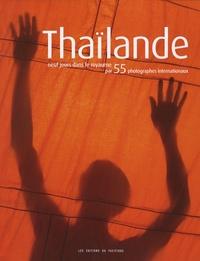 Thaïlande - Neuf jours dans le royaume par 55 photographes internationaux.pdf