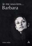 Didier Millot - Je me souviens... Barbara - Un après-midi d'avril.