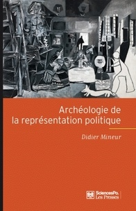 Didier Mineur - Archéologie de la représentation politique.