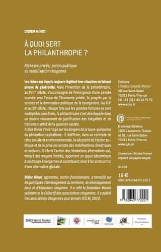 A quoi sert la philanthropie ?. Richesse privée, action publique ou mobilisation citoyenne