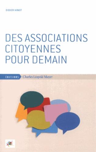 Didier Minot - Des associations citoyennes pour demain.