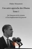 Didier Mmamoni - Une autre approche des Obama - Tome 1.