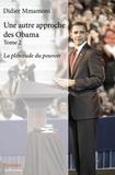 Didier Mmamoni - Une autre approche des Obama - Tome 2.