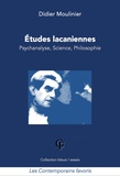 Didier Moulinier - Etudes lacaniennes - Psychanalyse, science, philosophie.