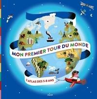Mon premier tour du monde- L'atlas des 5-8 ans - Didier Mounié | Showmesound.org