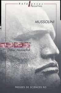 Didier Musiedlak - Mussolini.