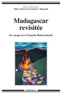 Didier Nativel - Madagascar revisitée - En voyage avec Françoise Raison-Jourde.