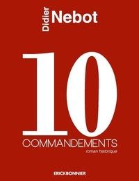 Didier Nebot - 10 commandements.