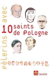 Didier Noblot - Pélerins avec 10 saints de Pologne.