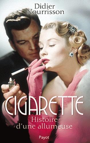 Didier Nourisson - Cigarette - Histoire d'une allumeuse.