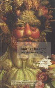 Didier Nourrisson - Boire et manger, une histoire culturelle.