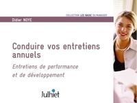 Didier Noyé - Conduire vos entretiens annuels - Entretiens de performance et de développement.
