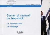 Didier Noyé - Donner et recevoir du feed-back - La reconnaissance, le recadrage.