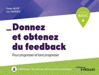 Didier Noyé et Luc Tardieu - Donnez et obtenez du feed-back.