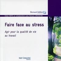 Didier Noyé - Faire face au stress - Agir pour la qualité de vie au travail.