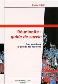Réunionite : guide de survie. Pour améliorer la qualité des réunions.pdf