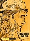 Didier Ocula et Thomas Liera - Le Tour de France  : Eddy Merckx 1969-2019 - Coffret en 3 volumes : Tome 1, Les petites histoires de la Grande Boucle ; Tome 2, Petits et grands champions ; Tome 3, La bataille des nuages.