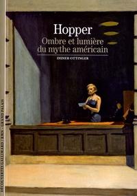 Hopper- Ombre et lumière du mythe américain - Didier Ottinger |