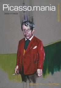 Didier Ottinger - Picasso.mania.