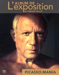 Didier Ottinger - Picasso.mania - L'album de l'exposition du Grand Palais.