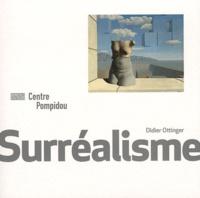 Didier Ottinger - Surréalisme.