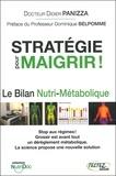 Didier Panizza - Stratégie pour maigrir - Le bilan nutri-métabolique.