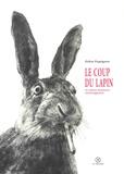 Didier Paquignon - Le coup du lapin - Et autres histoires extravagantes.