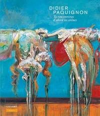 Didier Paquignon et Philippe Piguet - Tu rencontreras d'abord les sirènes.