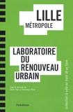 Didier Paris et Dominique Mons - Lille métropole - Laboratoire du renouveau urbain.