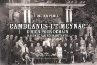 Didier Periz - Camblanes-et-Meynac d'hier pour demain racontée par ses habitants.