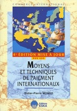 Didier-Pierre Monod - Moyens et techniques de paiement internationaux - Import-export, édition mise à jour RUU 600.