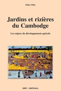 Jardins et rizières du Cambodge - Les enjeux du développement agricole.pdf