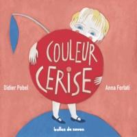Didier Pobel et Anna Forlati - Couleur cerise.