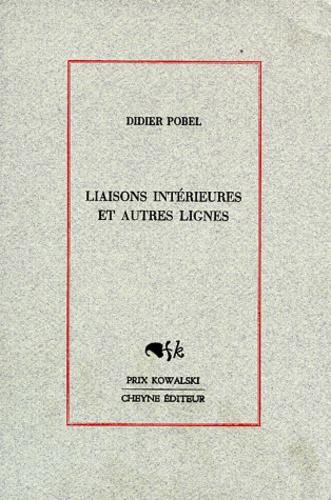 Didier Pobel - Liaisons intérieures et autres lignes.