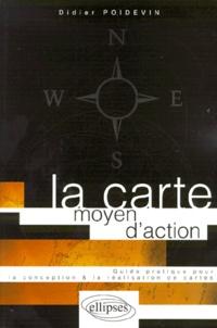 Goodtastepolice.fr LA CARTE MOYEN D'ACTION. Guide pratique pour la conception et la réalisation de cartes Image