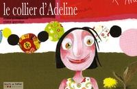 Didier Poitrenaud et Claire Garralon - Le collier d'Adeline.