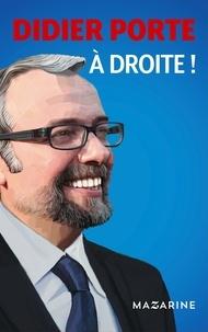 Didier Porte - À droite !.