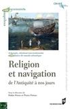 Didier Poton et Pierre Prétou - Religion et navigation - De l'Antiquité à nos jours.